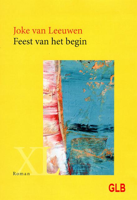 Feest van het begin : roman