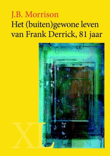 Het (buiten)gewone leven van Frank Derrick, 81 jaar