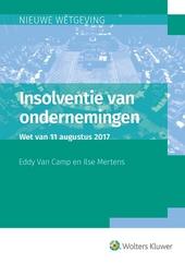 Insolventie van ondernemingen : wet van 11 augustus 2017, houdende invoeging van het Boek XX 'Insolventie van onder...