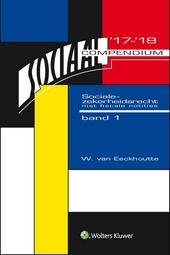 Sociaal compendium socialezekerheidsrecht 2017-2018 : met fiscale notities