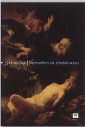 Slachtoffers als zondebokken : over de dubbelhartige bejegening van gedupeerden van misdrijven in de westerse cultu...