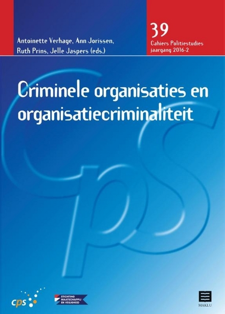 Criminele organisaties en organisatiecriminaliteit