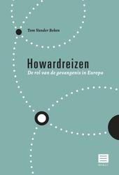 Howardreizen : de rol van de gevangenis in Europa