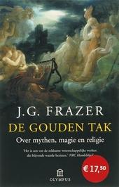 De gouden tak : over mythen, magie en religie