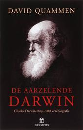 De aarzelende Darwin : Charles Darwin 1809-1882 : een biografie