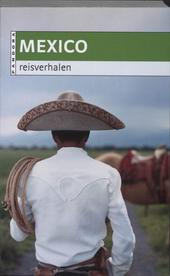 Mexico : reisverhalen