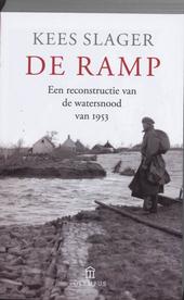 De ramp : een reconstructie van de watersnood van 1953