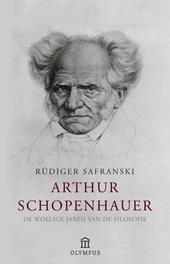 Arthur Schopenhauer : de woelige jaren van de filosofie