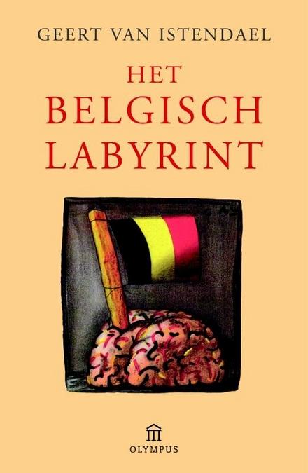 Het Belgisch labyrint : een wegwijzer (overschilderd natuurlijk)
