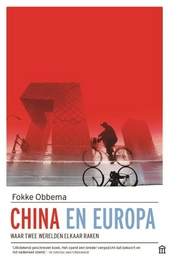 China en Europa : waar twee werelden elkaar raken