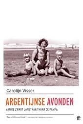 Argentijnse avonden : van de Zwart Janstraat naar de pampa