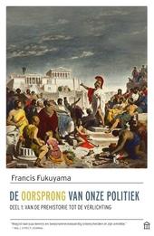 De oorsprong van onze politiek. 1, van de prehistorie tot de verlichting