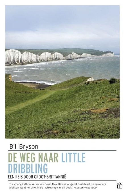 De weg naar Little Dribbling : een reis door Groot-Brittannië