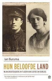 Hun beloofde land : mijn grootouders in tijden van liefde en oorlog