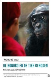 De bonobo en de tien geboden : moraal is ouder dan de mens