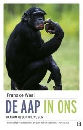 De aap in ons : waarom we zijn wie we zijn