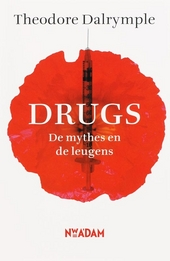 Drugs : de mythes en de leugens