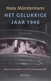 Het gelukkige jaar 1940