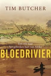 Bloedrivier : een reis naar het gebroken hart van Afrika