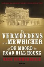 De vermoedens van Mr Whicher, of De moord in Road Hill House