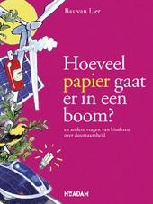 Hoeveel papier gaat er in een boom? en andere vragen van kinderen over duurzaamheid