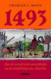 1493 : hoe de wereld zich ontwikkelde na de ontdekking van Amerika
