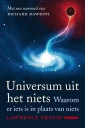 Universum uit het niets : waarom er iets is in plaats van niets
