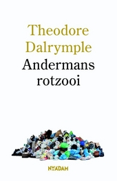 Andermans rotzooi