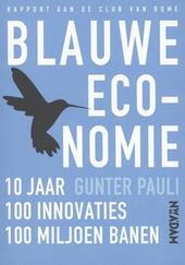 Blauwe economie : 10 jaar, 100 innovaties, 100 miljoen banen