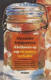 Abrikozen op sap en andere verhalen