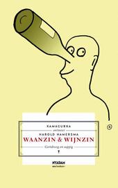 Waanzin & wijnzin : gortdroog en sappig
