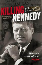 Killing Kennedy : het einde van een droom