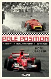 Pole position : de 10 grootste wereldkampioenen uit de Formule 1