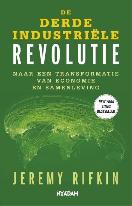 De derde industriële revolutie : naar een transformatie van economie en samenleving