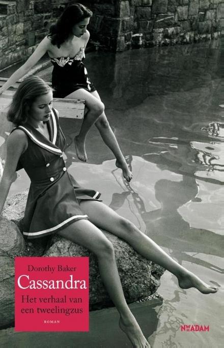Cassandra : het verhaal van een tweelingzus