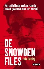 De Snowden Files : het onthullende verhaal van de meest gezochte man ter wereld