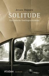 Solitude : een Indische familiegeschiedenis