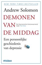 Demonen van de middag : een persoonlijke geschiedenis van depressie