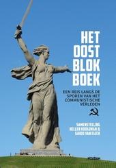 Het Oostblokboek : een reis langs de sporen van het communistische verleden