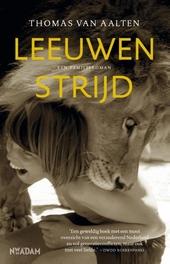 Leeuwenstrijd : een familieroman