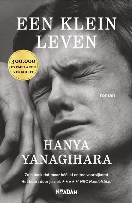 Leestip foto van: Een klein leven | Een boek van Hanya Yanagihara