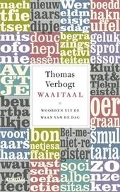 Waaitaal : woorden uit de waan van de dag