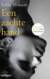 Een zachte hand