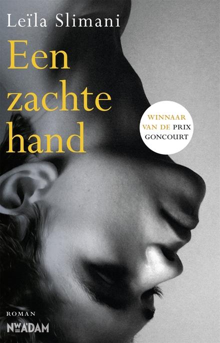 Leestip foto van: Een zachte hand | Een boek van Leïla Slimani