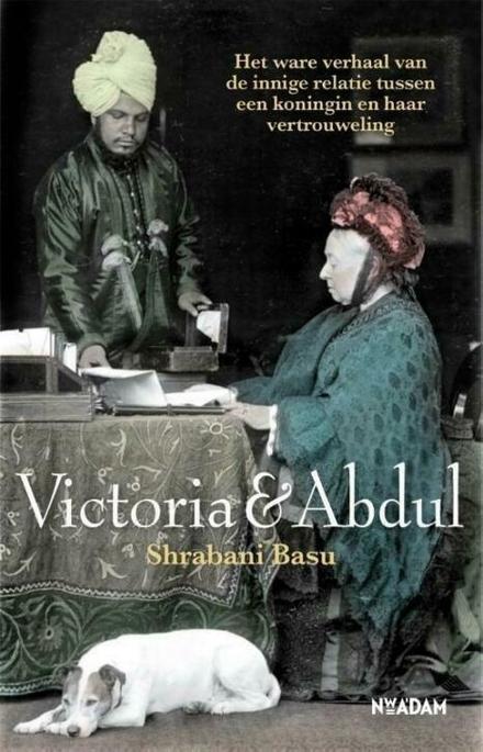 Victoria & Abdul : het ware verhaal van de innige relatie tussen een koningin en haar vertrouweling