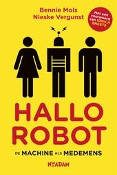 Hallo robot : de machine als medemens