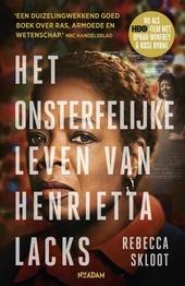Het onsterfelijke leven van Henrietta Lacks
