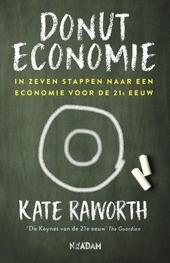 Donuteconomie : in zeven stappen naar een economie voor de 21e eeuw