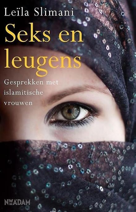 Seks en leugens : het seksleven in Marokko