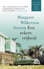 Een zekere vrijheid : roman